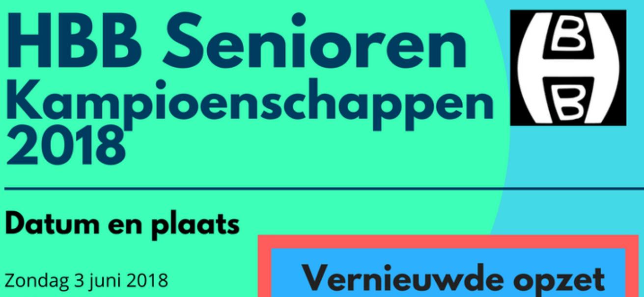 Gewijzigde opzet HBB Senioren Kampioenschappen 2018!