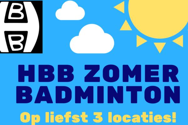 HBB Zomerbadminton 2021 met 3 locaties komt er weer aan!